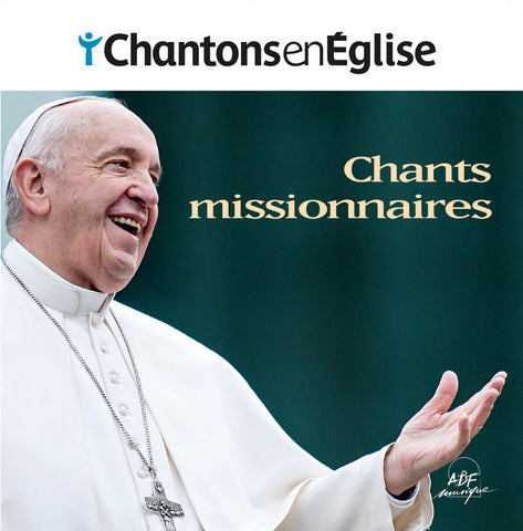 CD Chantons en Église - Chants missionnaires