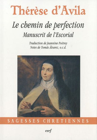Le chemin de perfection : Manuscrit de l'Escorial