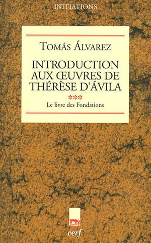introduction aux oeuvres de therese d'avila iii