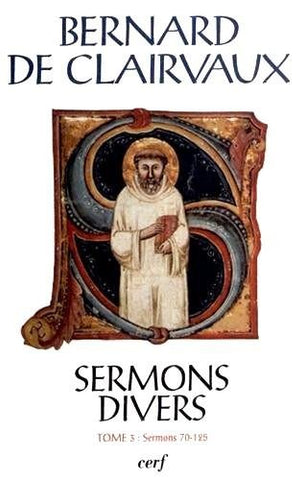 Oeuvres complètes : Tome 24, Sermons divers. Tome 3, Sermons 70-125