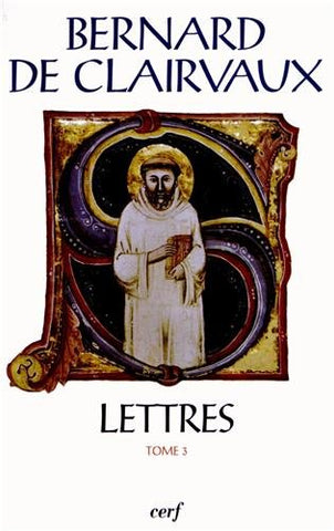 Lettres : Tome 3 (Lettres 92-163)