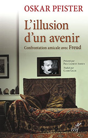 L'illusion d'un avenir : Confrontation amicale avec Freud