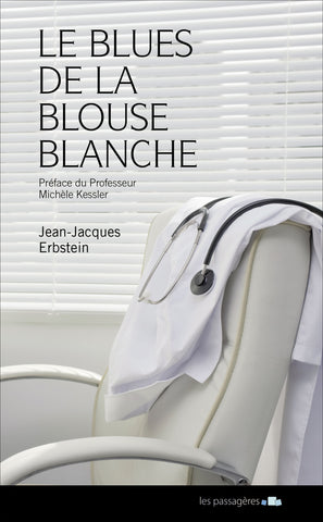 Le blues de la blouse blanche