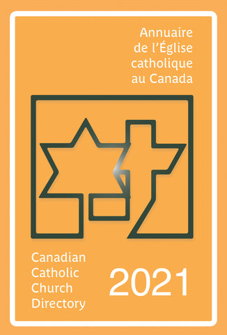 Annuaire de l'Église catholique au Canada 2021/Canadian Catholic Church Directory 2021