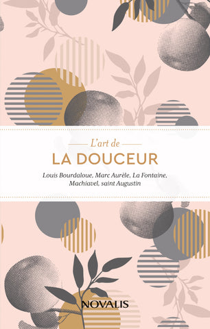 L'art de la douceur