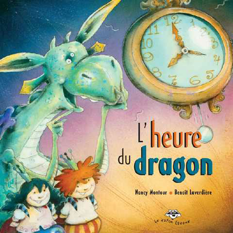 L'heure du dragon – Pinoche le dragon