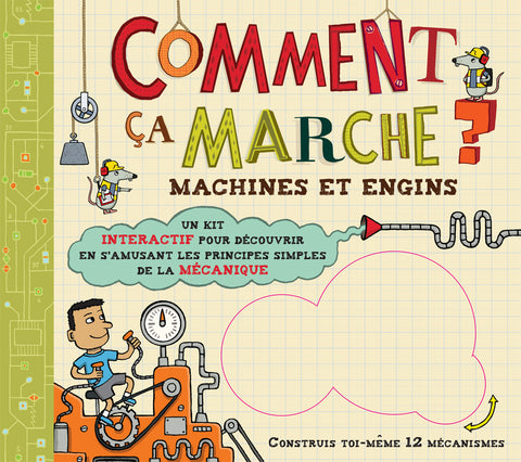 Comment ça marche? Machines et engins