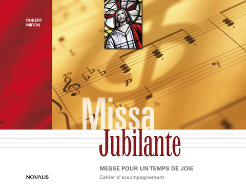 Missa Jubilante - Cahier d'accompagnement