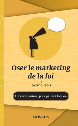 Oser le marketing de la foi (numérique PDF)
