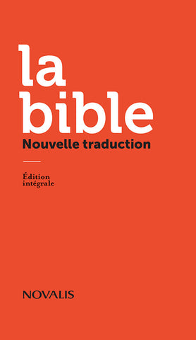 La Bible - Nouvelle traduction