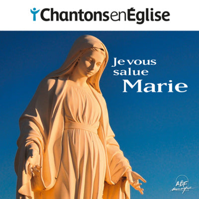 CD Chantons en église | Je vous salue Marie