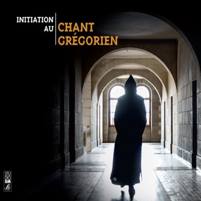 CD Initiation au chant grégorien