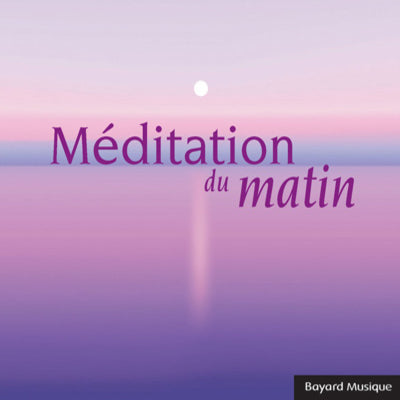 CD Méditation du matin