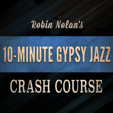 Gypsy Jazz Crash-Course (FREE) GypsyJazzCrashCourse.com