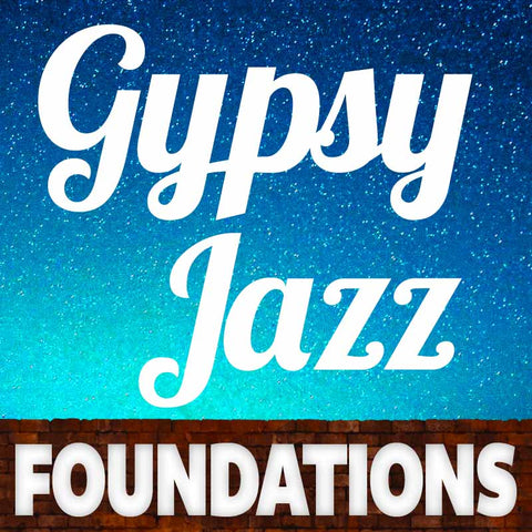 Gypsy Jazz Foundations