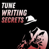 Tune Writing Secrets