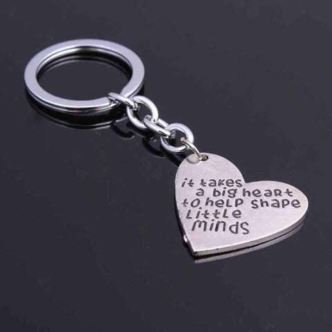 "Great Teacher Gifts "" It Takes a BIG Heart to Help Shape Little Minds"" Silver Keychain"