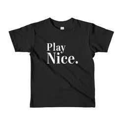 Play Nice T-Shirt - Youth