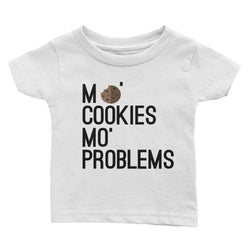 Mo' Cookies Mo' Problems t-shirt - Baby