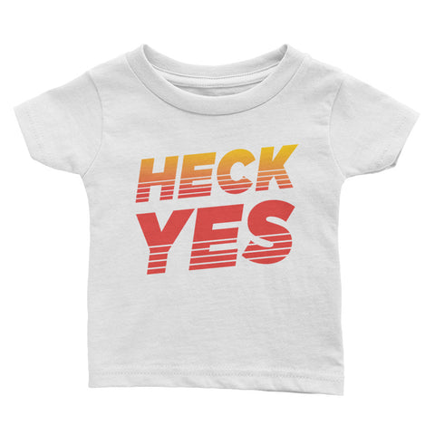 Heck Yes t-shirt - Baby