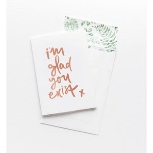 Greeting Card - I'm Glad You Exist - CRAVE WARES