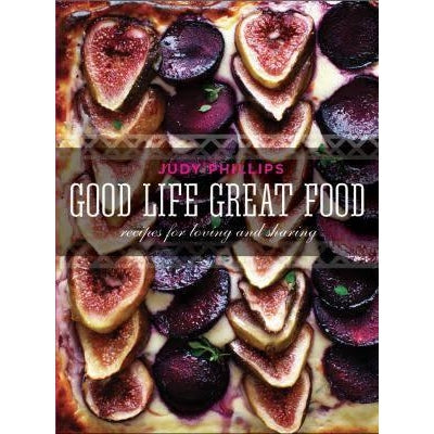 Cook Book - Good Life Great Food