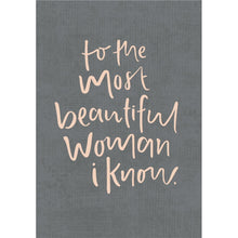 Greeting Card - To The Most Beautiful Woman