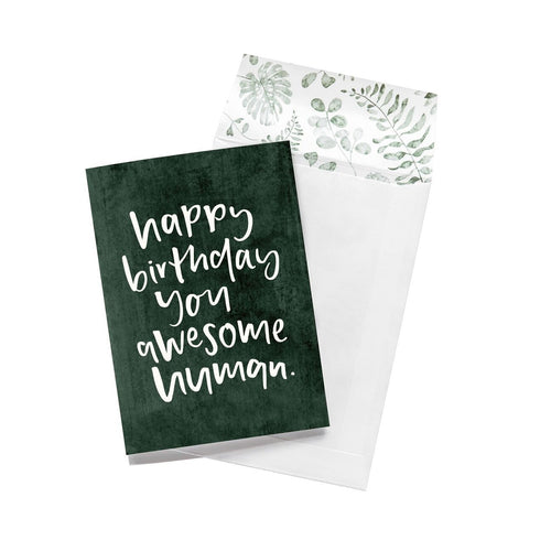 Greeting Card - Happy Birthday You Awesome Human