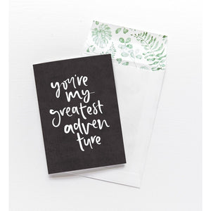 Greeting Card - You're My Greatest Adventure