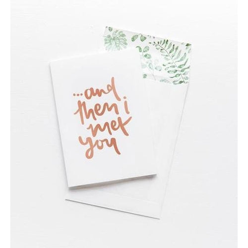 Greeting Card - And Then I Met You