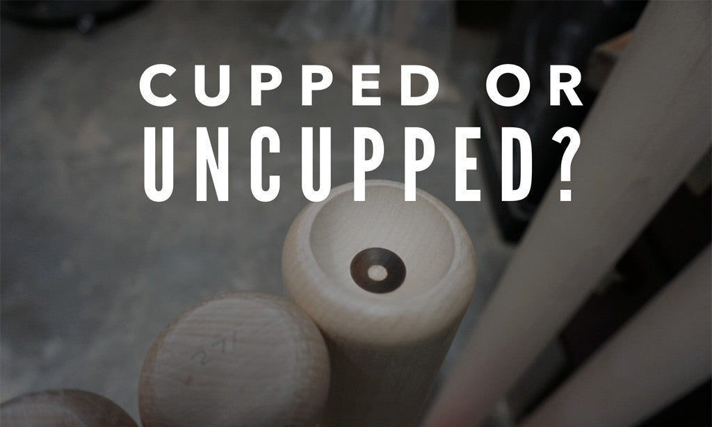 Cupped or Uncupped Bats - Tater Bats - Professional Wood