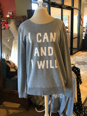 """I can and I will"" open back sweatshirt"