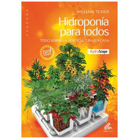 Hydroponics for Everybody (Spanish)