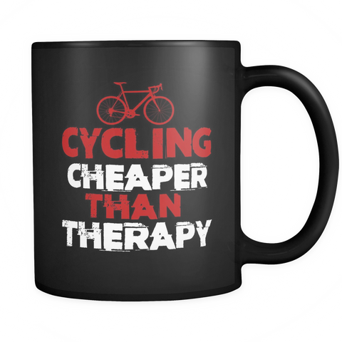 CYCLING Cheaper THAN Therapy mug