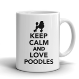 Keep Calm and Love Poodles mug