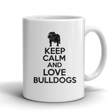 Keep Calm and Love Bulldogs mug
