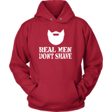 REAL MEN DON'T SHAVE