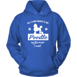 All I Care About Is My Poodle And Like Maybe 3 People Tee