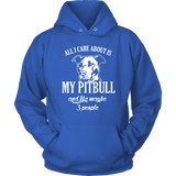 All i care about is my pitbull