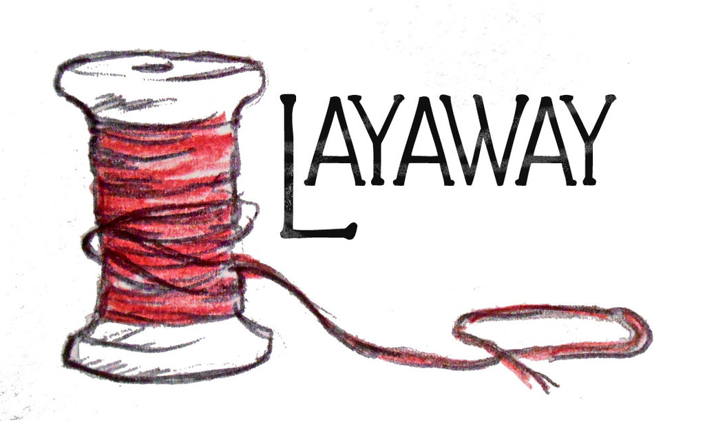 Introducing Our New Layaway Feature