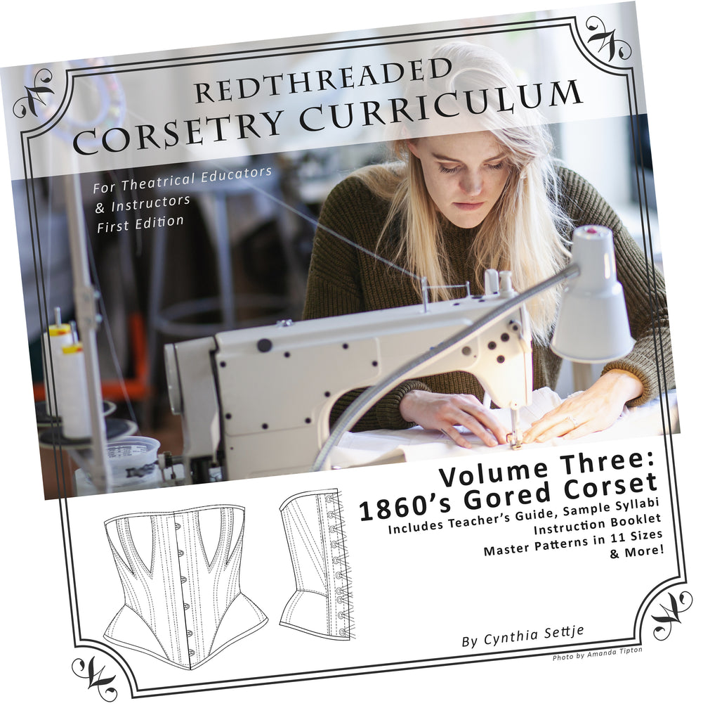 Corsetry Curriculum Vol. Three: 1860's Gored Corset