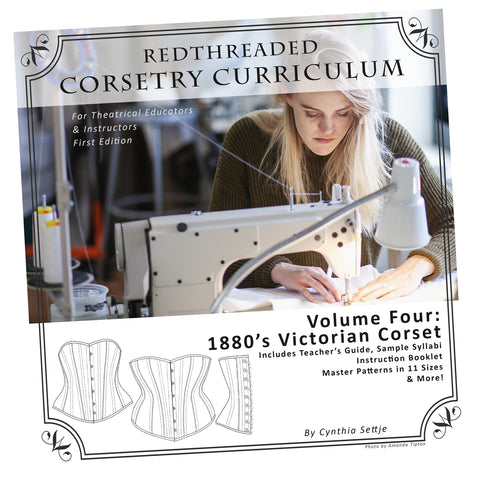 Corsetry Curriculum Vol. Four: 1880's Victorian Corset