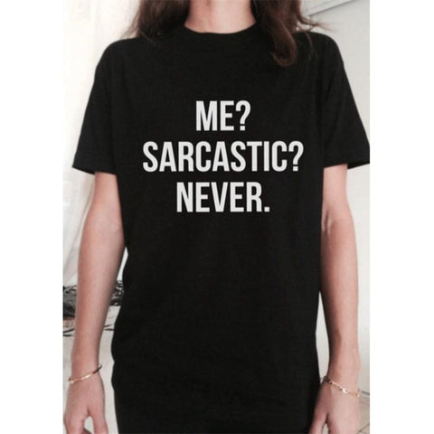 T-Shirts - Limited - Me Sarcastic Never T-shirt