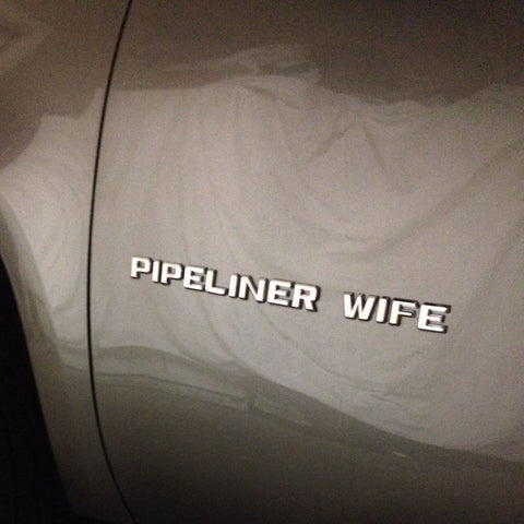DIY Pipeliner Wife 3D Letters Emblem