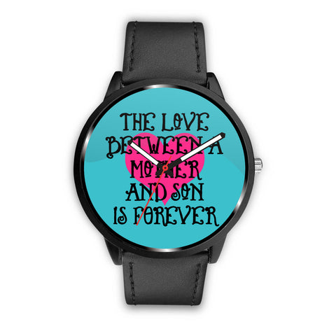 """Mother - Son - Love"" Watches!"