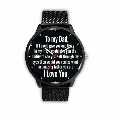 You Are an Amazing Father Watches!