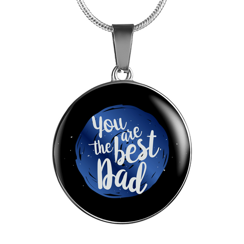 You are the best Dad Necklaces!