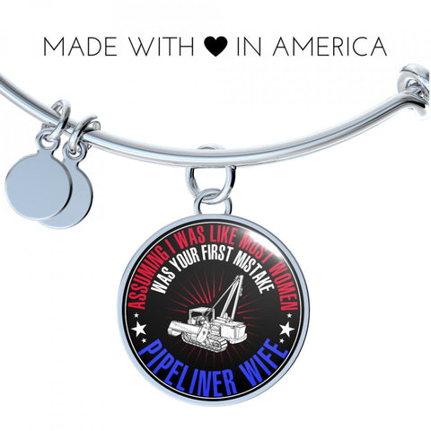 Assuming I was like most women - Pipeliner Wife Necklace & Bangle