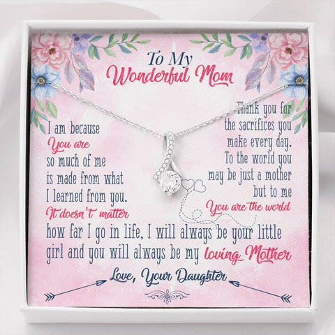 "Daughter To Mom ""Sacrifices - Lessons of Life"" - Alluring Beauty Necklace"