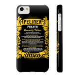Pipeliner Prayer Phone Cases - iPhone 4/4S/5/5C/5S/6/6S/6+/6S+ AND Samsung Galaxy S6/S5 - Pipeline Proud - 7